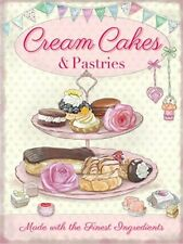CREAM CAKES AND PASTRIES CUPCAKES TEA SHOP METAL SIGN TIN PLAQUE SHABBY CHIC 590