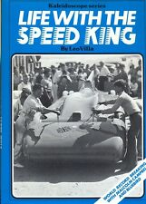 Life with the Speed King - Leo Villa - record breaking with Malcolm Campbell