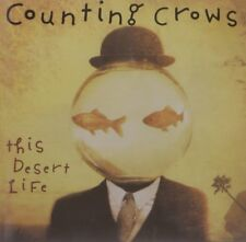 """COUNTING CROWS """"THE DESERT LIFE"""""""