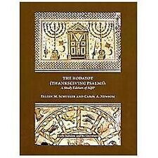 The Hodayot (Thanksgiving Psalms): A Study Edition of 1QHa (Early Judaism and It