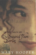 At the Sign of the Sugared Plum by Mary Hooper (Paperback, 2003)