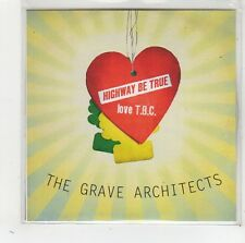 (FW376) The Grave Architects, Highway Be True / Love T.B.C. - 2009 DJ CD