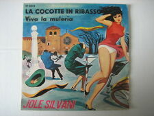 "JOLE SILVANI ""La cocotte in ribasso"""" -SEXY COVER & TRASH-7""CARTOON COVER"