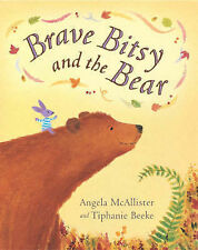 Brave Bitsy and the Bear, Angela McAllister