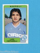 PANINI CALCIATORI 1984/85 -FIGURINA n.209- CAFFARELLI - NAPOLI -Recuperata