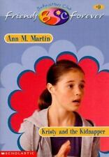 Kristy and the Kidnapper (Baby-Sitters Club Friends Forever)