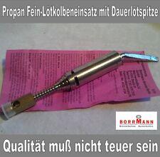 1 Propan Fein-Lötkolbeneinsatz mit Dauerlötspitze, Borrmann Brenner Berlin