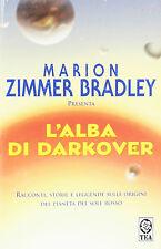 L'alba di Darkover - M. Zimmer Bradley - Libro nuovo in Offerta!