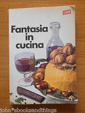1968 FANTASIA IN CUCINA DADO LIEBIG ELENA SPAGNOL RICETTARIO RICETTE ANTICHE