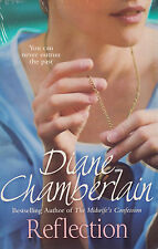 Reflection BRAND NEW BOOK by Diane Chamberlain (Paperback, 2014)