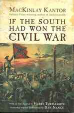 IF THE SOUTH HAD WON THE CIVIL WAR MacKinlay Kantor - ALTERNATIVE HISTORY