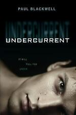 BRAND NEW Undercurrent by Paul Blackwell (2014, Paperback)