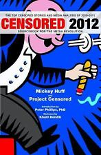 Censored 2012: The Top Censored Stories and Media Analysis of 2010-2011, , Good