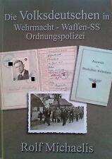 Die Volksdeutschen in Wehrmacht, Waffen-SS und Ordnungspolizei