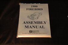 1980 PONTIAC FIREBIRD ASSEMBLY MANUAL 100'S OF PAGES OF PICTURES, PART NUMBERS &