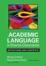 Academic Language in Diverse Classrooms : Definitions and Contexts by Margo...