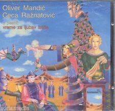 OLIVER MANDIC CD CECA RAZNATOVIC Vreme za ljubav istice Neverne bebe Pitaju me