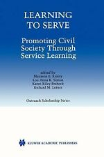 Learning to Serve: Promoting Civil Society Through Service Learning (K-ExLibrary
