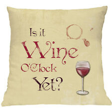 Is it Wine O'clock yet quirky cushion