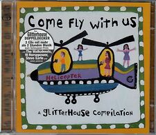 COME FLY WITH US - A GLITTERHOUSE COMPILATION / 2 CD-SET - NEU