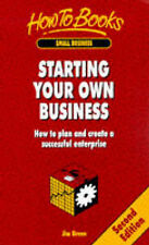 Starting Your Own Business: How to Plan and Create a Successful Enterprise (How