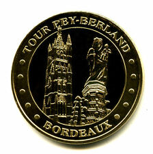 33 BORDEAUX Tour Pey Berland, 2006NV, Monnaie de Paris