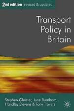 Transport Policy in Britain (Public Policy and Politics)-ExLibrary