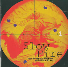 Paul Dresher Ensemble with Rinde Eckert – Slow Fire  New cd in seal