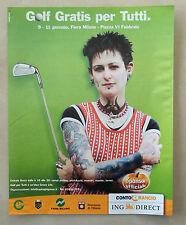 B690-Advertising Pubblicità-2003 - GOLF GRATIS PER TUTTI FIERA MILANO