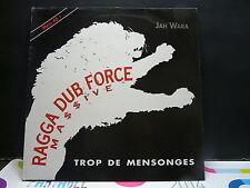"""MAXI 12"""" JAH WARA Trop de mensonges RAGGA DUB FORCE MASSIVE 614862 PROMO"""