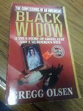 Confessions of an American Black Widow : A True Story of Greed, Lust and a...