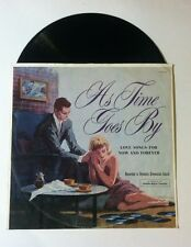 As Time Goes by - Love Songs for Now & Forever - D-128 Very Rare LP