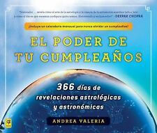 El poder de tu cumpleaos (The Power of Your Birthday): 366 dias de revelaciones