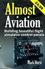 NEW Almost Aviation: Building beautiful flight simulator control panels