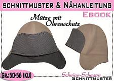 Mütze mit Ohrenschutz Gr.:50-56 pdf.Schnittmuster und Nähanleitung
