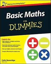 Basic Maths For Dummies (UK Edition) by Colin Beveridge