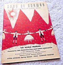SAN FRANCISCO OPERA PRESENTS SONG OF NORWAY LIFE & MUSIC OF EDVARD GRIEG 1944