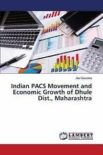 Indian Pacs Movement and Economic Growth of Dhule Dist. , Maharashtra by...