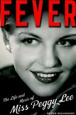 Fever - The Life & Music of Miss Peggy Lee - HC w/DJ 1st EDITION 2006