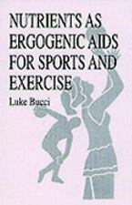 Nutrients as Ergogenic Aids for Sports and Exercise-ExLibrary