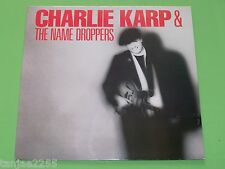 Charlie Karp and & The Name Droppers - same s/t - 1987 Grudge LP