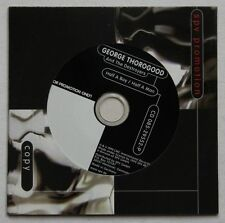 George Thorogood Half A Boy / Half A Man Adv Cardcover CD 1999