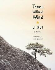 Trees Without Wind: A Novel (Weatherhead Books on Asia)-ExLibrary