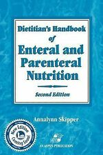 Dietitian's Handbook of Enteral and Parenteral Nutrition, Very Good Books