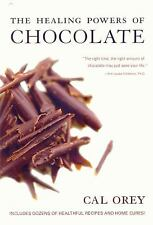 NEW Healing Powers of Chocolate by Orey, Cal. Paperback