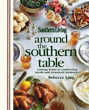 Southern Living - Around The Southern Table 2012 Hard Cover