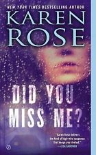 The Baltimore Ser.: Did You Miss Me? by Karen Rose (2013, Paperback)