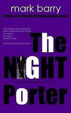 The Night Porter by Mark Barry (2014, Paperback)