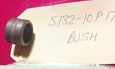 S132-10P17 - BUSHES - LANDING GEAR CESSNA 310 402B 414 421 AND OTHERS (B02)