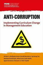 Anti-Corruption : Implementing Curriculum Change in Management Education by...